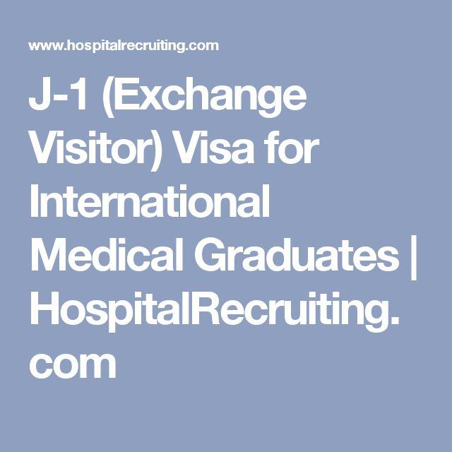 J-1 (Exchange Visitor) Visa for International Medical Graduates | HospitalRecruiting.com