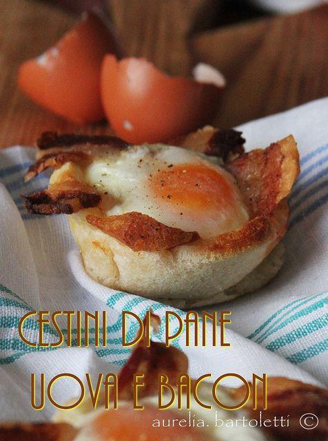 Cestini di pane, uova e bacon #Bread, #egg and #bacon nest