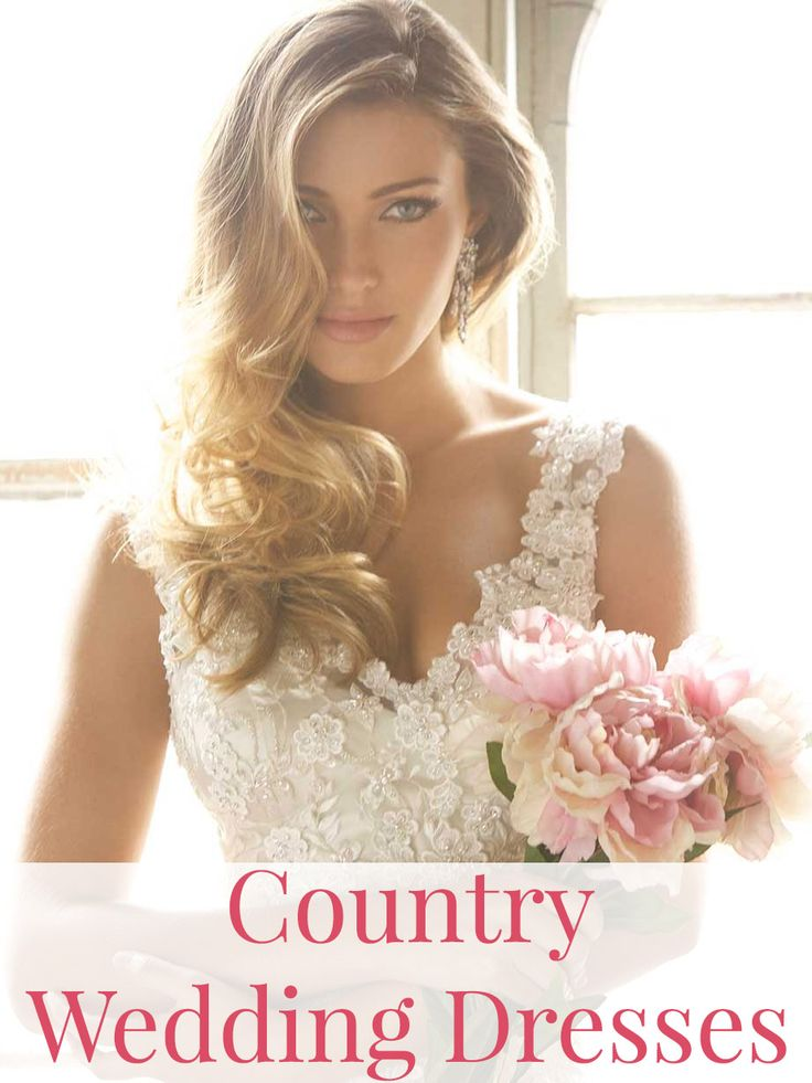 Country wedding dresses and ideas!