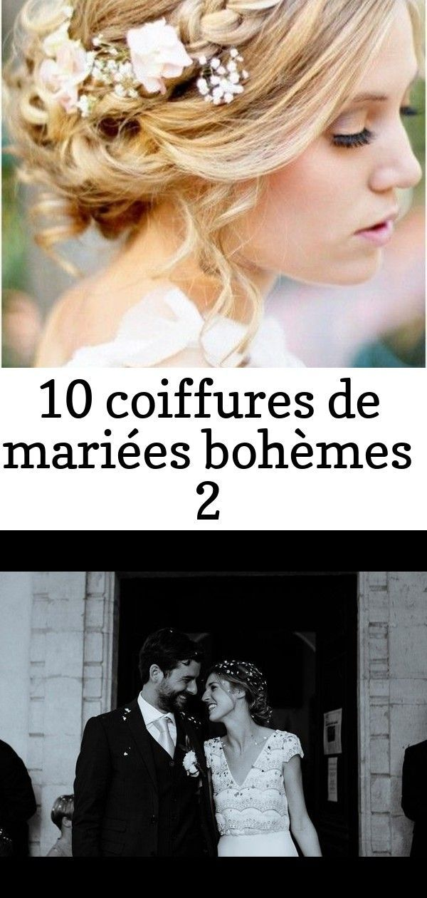 10 Coiffures De Mariees Bohemes 2 Mariage Coiffure Mariee Mariee Boheme Coiffure Mariage