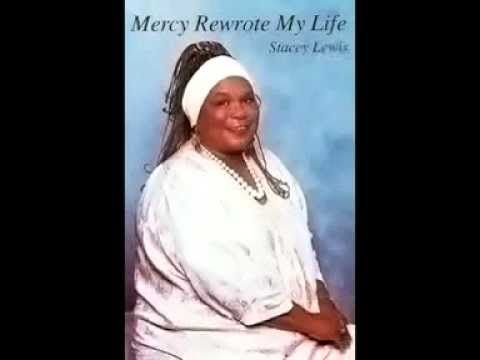 Mercy Rewrote My Life by Stacey Lewis