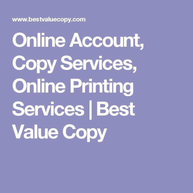 Online Account, Copy Services, Online Printing Services   Best Value Copy