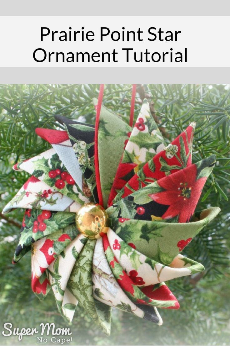 Sew this beautiful Prairie Point Star Ornament to add to your holiday decor. They also make great gifts! Complete step-by-step tutorial with lots of photos from Super Mom - No Cape! #ornaments #diygiftideas #giftideas #handmade