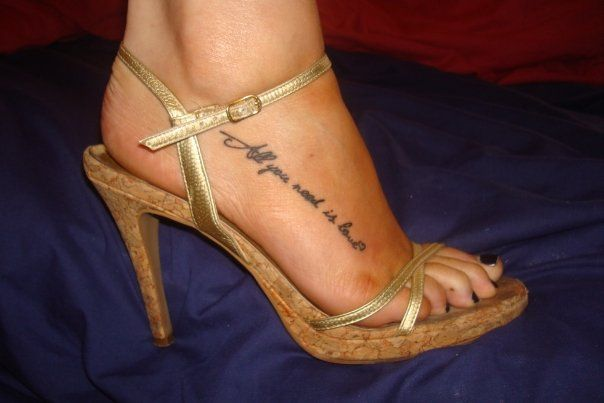 All you need is love. Foot tattoo