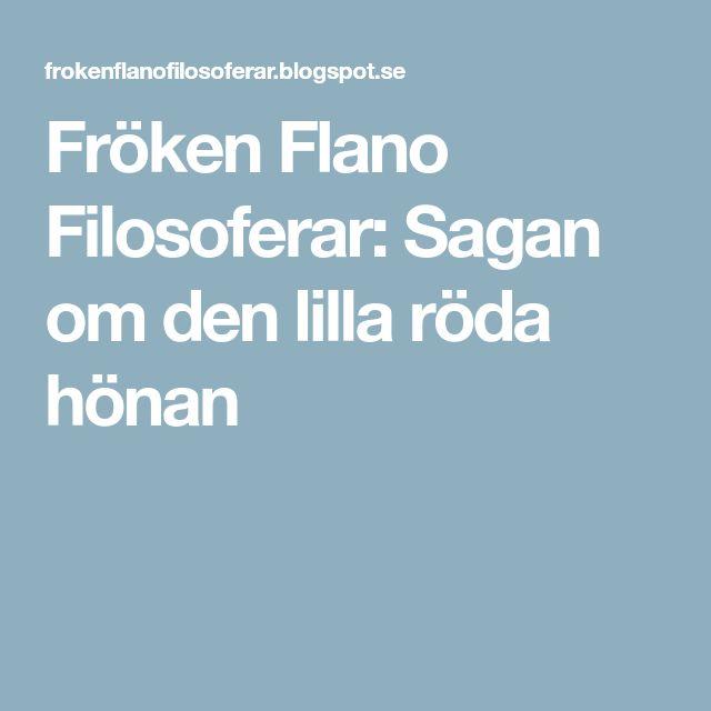 Fröken Flano Filosoferar: Sagan om den lilla röda hönan