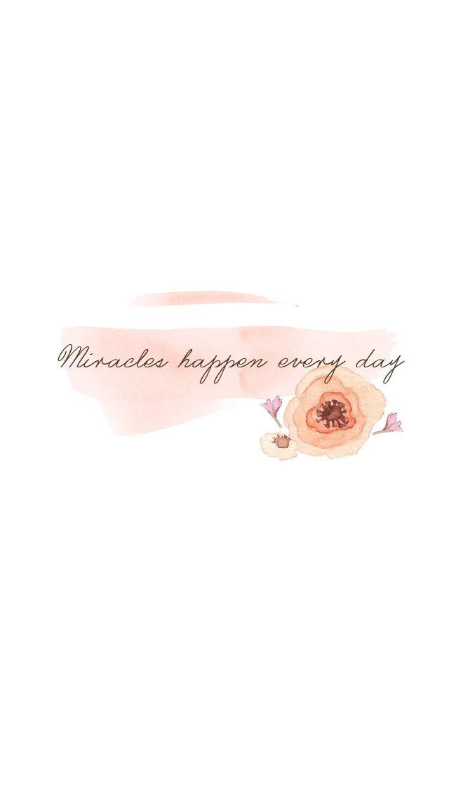 Minimal white blush floral miracles happen iphone background wallpaper phone lock screen