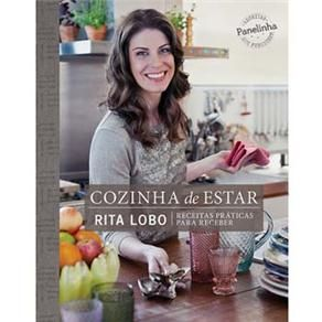 Livro - Cozinha de Estar: Receitas Práticas Para Receber - Rita Lobo