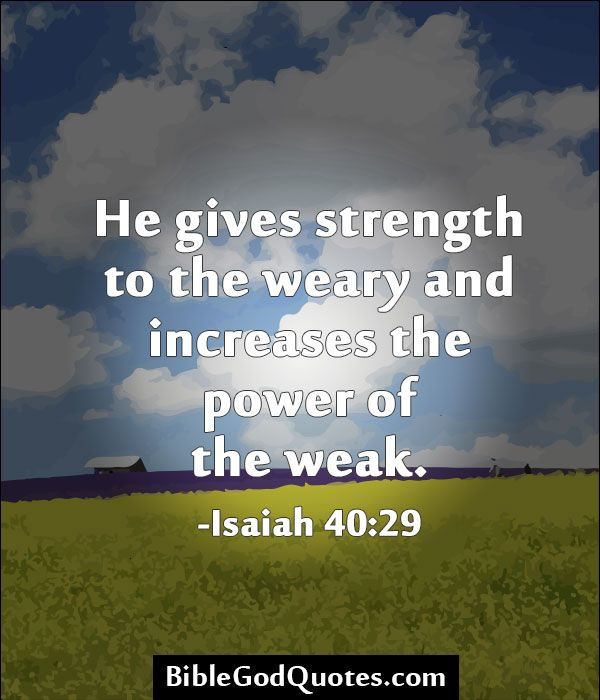 God Gives Strength Quotes: 17+ Images About Bible And God Quotes On Pinterest