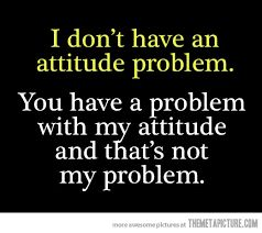 Image result for funny attitude quotes for girls