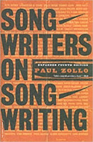 songwriters on songwriting revised and expanded