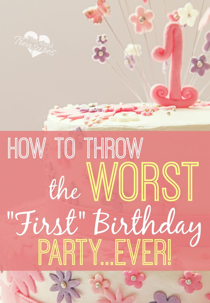 """Are you throwing your child's """"first"""" birthday party? Make it the worse one ever with these hilarious tips! @alicanwrite"""
