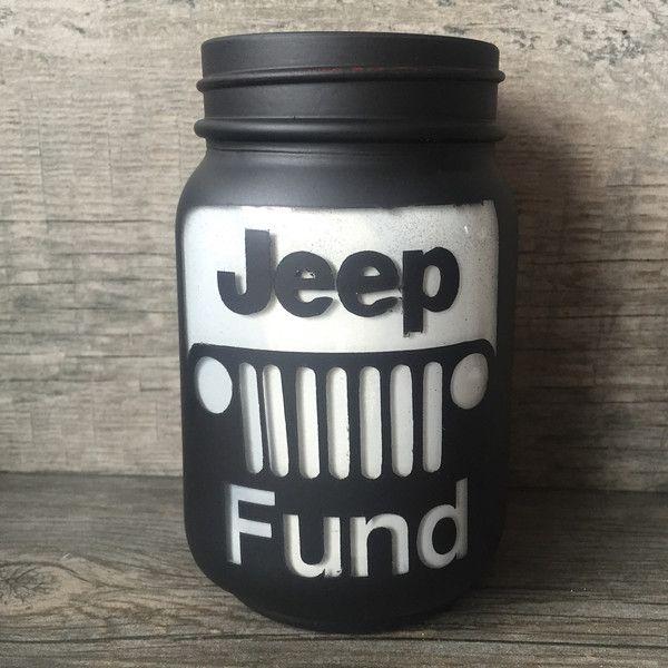 Jeep Fund Mason Jar – AlwaysTheOccasion