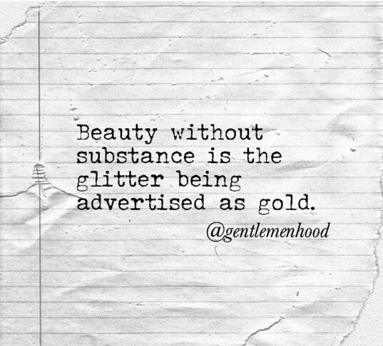 Beauty without substance is the glitter being advertised
