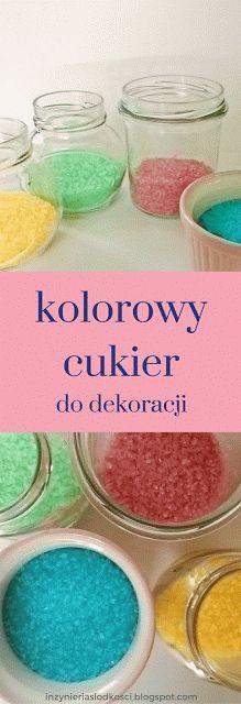 Jak przygotować kolorowy cukier do dekoracji? (How to make your own sparkling sugar)