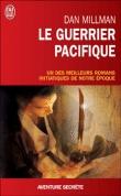 Le guerrier pacifique et Le voyage sacré du guerrier pacifique / Dan Millman