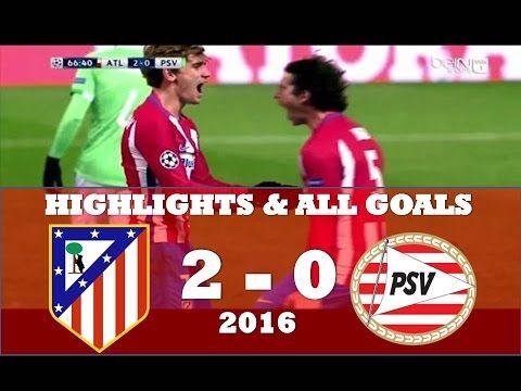 Atlético Madrid vs PSV 2 0 ● Highlights & All Goals ● Champions league N...