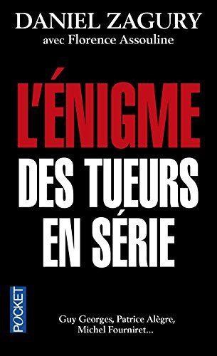 L'énigme des tueurs en série de Daniel ZAGURY https://www.amazon.fr/dp/226619335X/ref=cm_sw_r_pi_dp_x_ihLszbV56SDD8