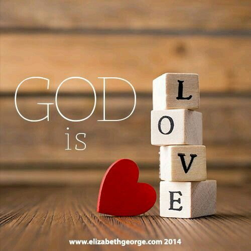 God Is Love: 19 Best GOD IS LOVE* Images On Pinterest
