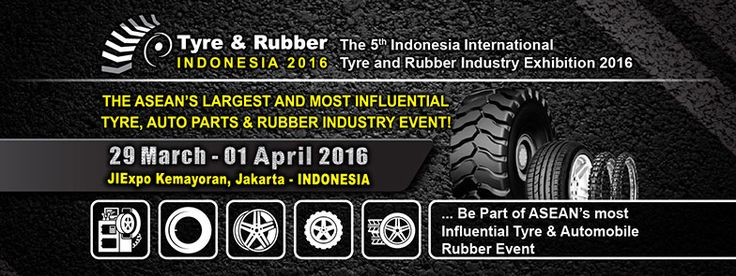 The 5th Indonesia International Tyre and Rubber Industry Exhibition 2016. #expoindonesia