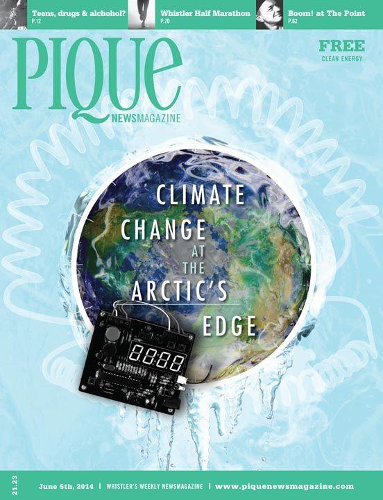 Pique Newsmagazine Front Cover Jun 5th| Whistler, CANADA