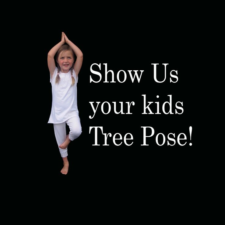 Show us your kids Tree Pose!
