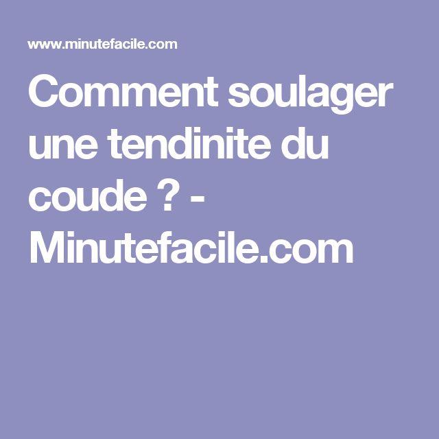 Comment soulager une tendinite du coude ? - Minutefacile.com