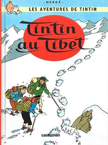 Tintin au Tibet / Hergé.