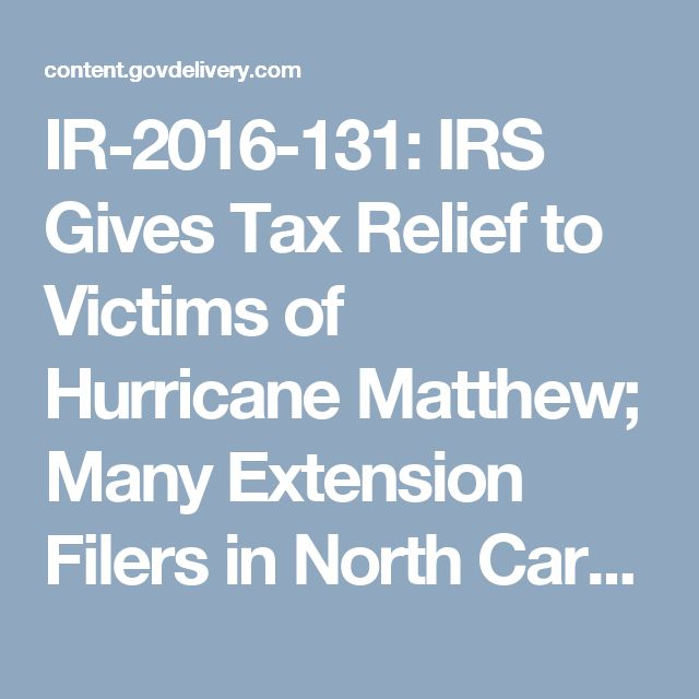 Important Information from #IRS. Please continue to check #cordascocpa social media sites for additional updates as available. #hurricanematthew #taxdeadline #taxextensiondeadline IR-2016-131: IRS Gives Tax Relief to Victims of Hurricane Matthew; Many Extension Filers in North Carolina Now Affected; Relief for Other States Expected Soon
