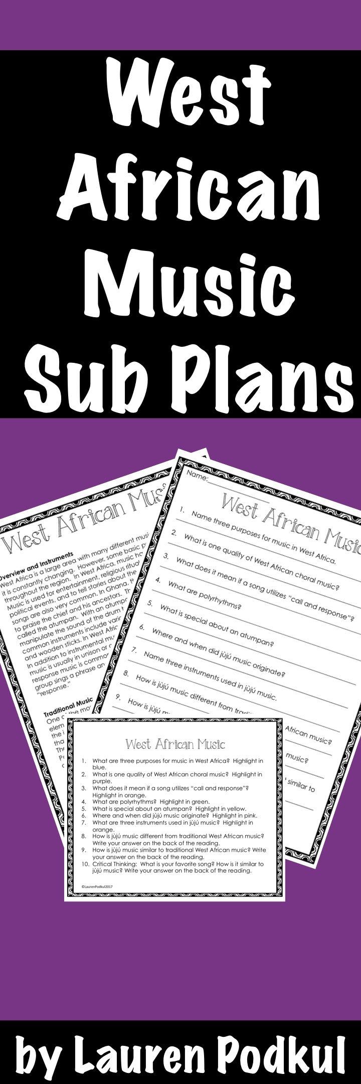 """Short informational text about West African music with ten accompanying questions. There is another version of questions that asks students to highlight their answers in the reading instead of writing out their answers. Included: Reading Passage about West African Music Student Worksheet """"Highlight Your Answer"""" directions Answer Key"""