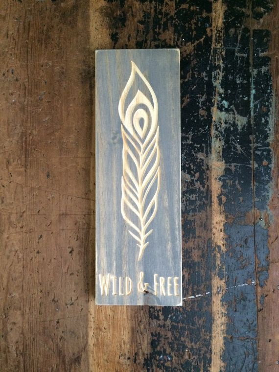 Wild & Free FEATHER sign gypsy boho carved by KnotsAndBoltsVintage – CNC Router Projects