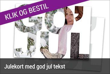 """Det populære """"GO JUL"""" #julekort hvor billedet placeres inde i teksten."""