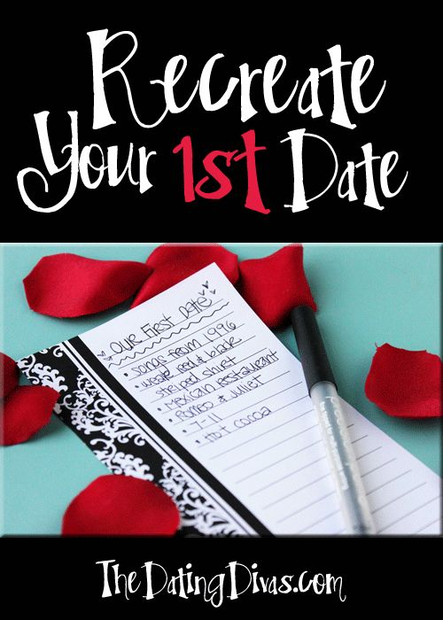Looking for the perfect date to reconnect and reminisce?  Just recreate your first! www.TheDatingDivas.com #dateideas #datenight #datingdivas