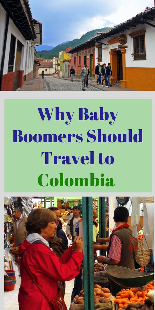 Why Baby Boomers Should Travel to Colombia