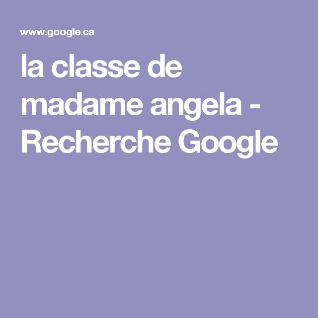 la classe de madame angela - Recherche Google