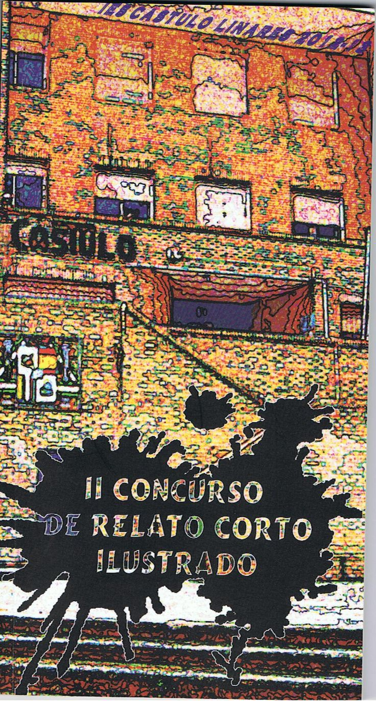 II Concurso de Relato Corto Ilustrado IES Cástulo 2013.