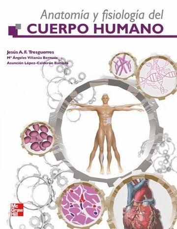 medicblasto.blogspot   P.D.F GRATIS: Anatomía y fisiología del cuerpo humano - Jesus Tresguerres
