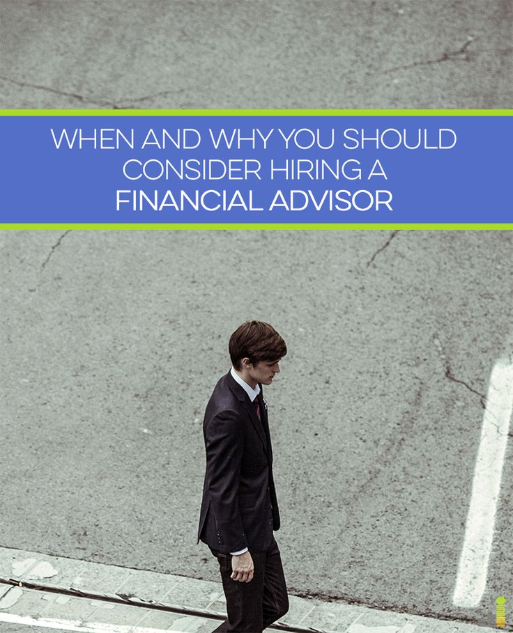 Don't think you need a financial advisor? Almost everyone can benefit from having a professional look their finances over. This will tell you why!