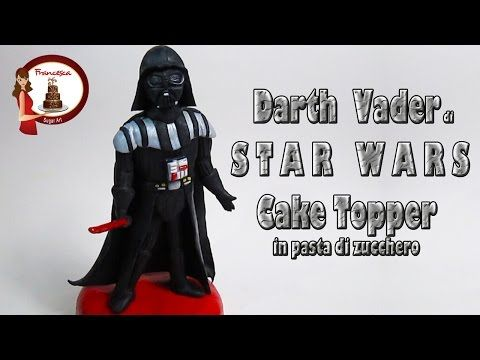 """Come fare Darth Vader di """"Star Wars"""" in pasta di zucchero - YouTube"""