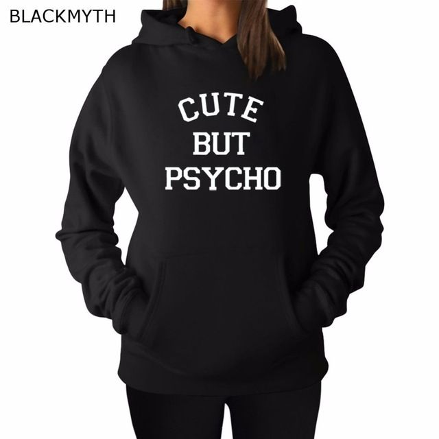 Promotion price BLACKMYTH CUTE BUT PSYCHO Letters White Grey Women Clothing Black Leisure Tops Hoody Printed Long Sleeve Sweatshirts Hoodies  just only $16.99 - 17.99 with free shipping worldwide  #womanhoodiessweatshirts Plese click on picture to see our special price for you