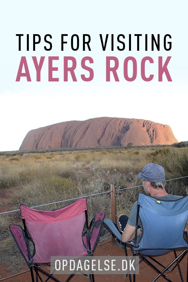 Tips for visiting Ayers Rock --- The post is in danish. Choose your own language in the bottom of the right sidebar