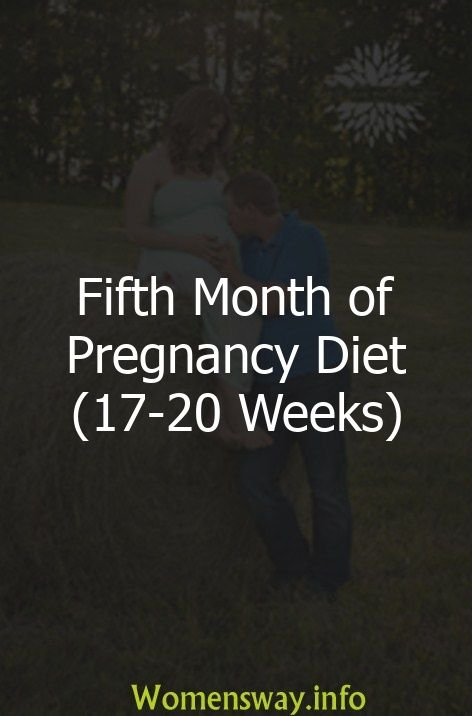 Fifth Month of Pregnancy Diet (17-20 Weeks)  – All Things Parenting