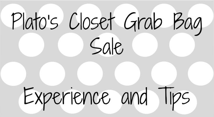 Plato's Closet Grab Bag Sale Experience and Tips
