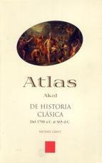 Atlas Akal de historia clásica: del 1700 a.c. al 565 d.c.