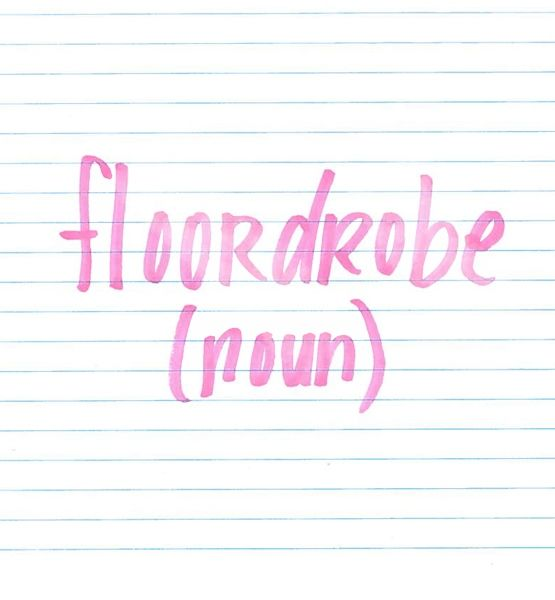/flore-jrohb/ a storage solution for clothing that requires no drawers, hangers or effort; to create, simply drop clothing on the floor. I so need to clean my room—it has become a total floordrobe