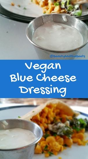 Vegan Blue Cheese Dressing • Beauty and the Beets