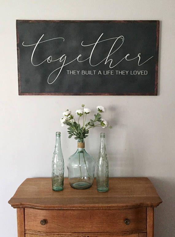 Und So zusammen, dass sie eine Leben gebaut sie geliebt-Valentines Tag Geschenke – Liebe Zeichen-große Holz-Zeichen – frisch vermählte Paar Geschenk – Schlafzimmer Dekor – große Wandkunst