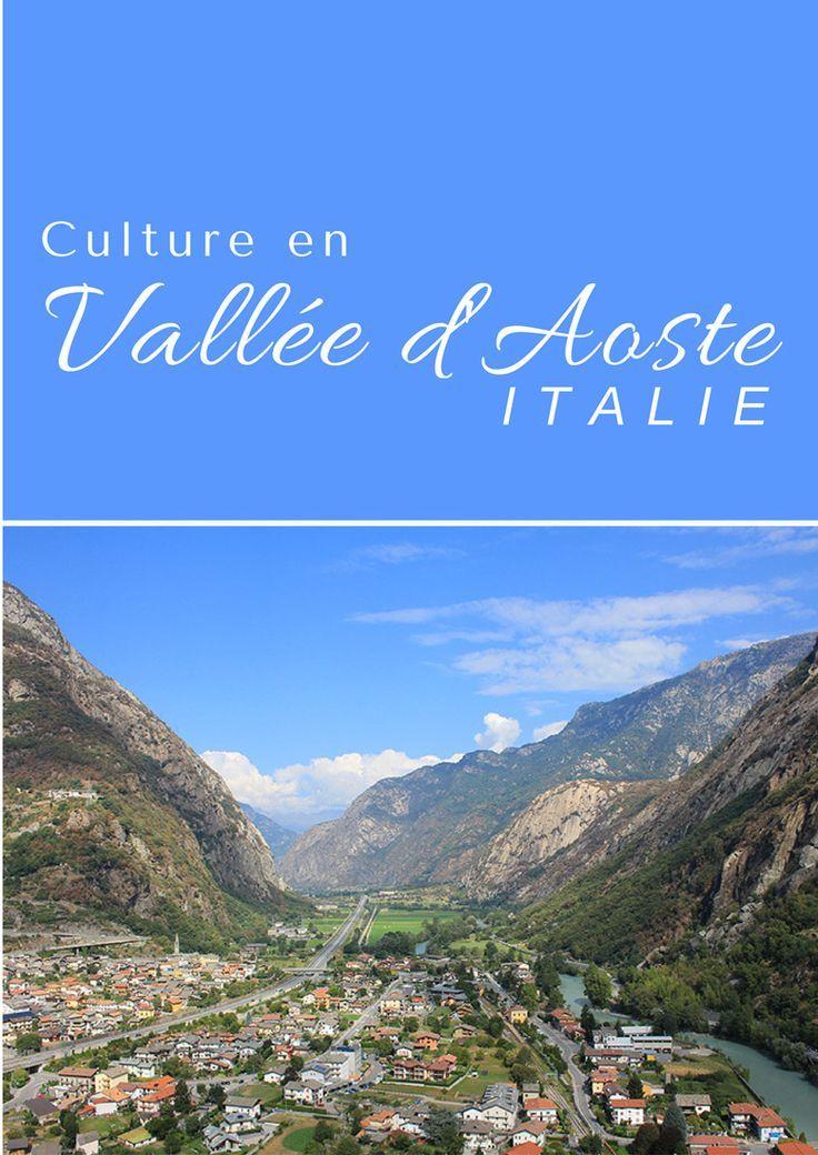 Visiter la vallée d'Aoste au nord de l'Italie | Weekend en Italie | Culture en Vallée d'Aoste | Culture en Italie
