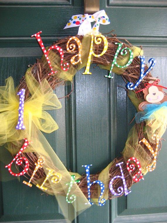 Happy Birthday Wreath: Kids Birthday, Monkey Theme, Happy Birthday Parties, 1St Birthday, Birthday Wreaths, Birthday Monkey, Birthday Parties Decor, Monkey Birthday Parties, Birthday Doors