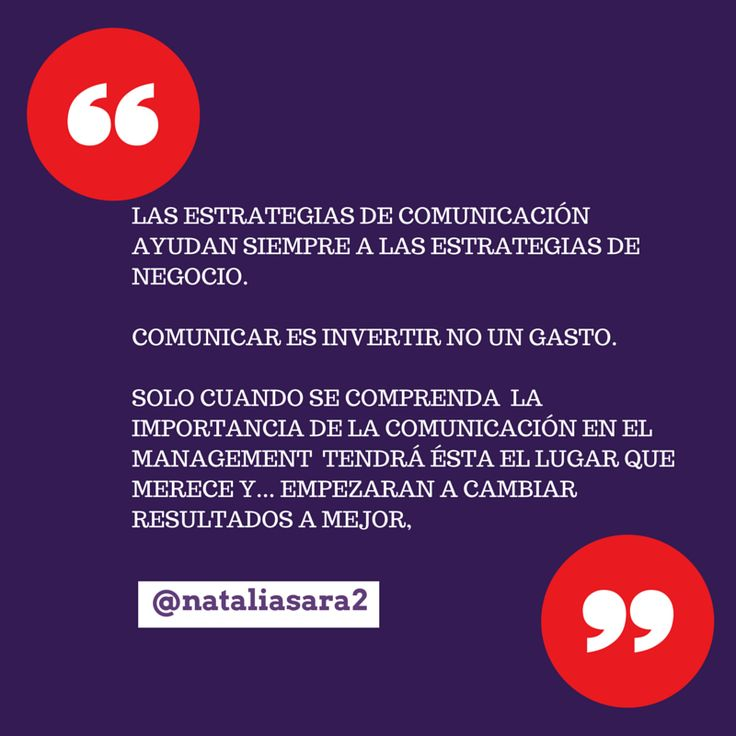 Invertir en comunicación es siempre la mejor opción; la comunicación es una inversión, ayuda y es imprescindible para las estrategias de negocios y organizaciones.