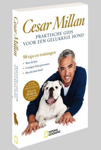 Een praktische gids voor een gelukkige hond van Cesar Millan | €17.50 | NGshop.nl